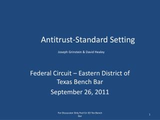 Antitrust-Standard Setting Joseph Grinstein & David Healey