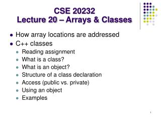 CSE 20232 Lecture 20 – Arrays & Classes