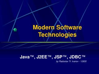 Modern Software  Technologies