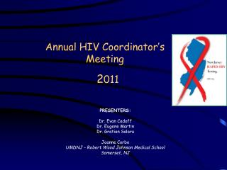 Annual  HIV  Coordinator's Meeting 2 011