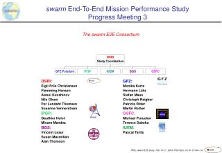swarm  End-To-End Mission Performance Study Progress Meetin g  3