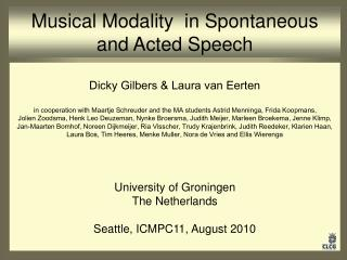 Musical Modality  in Spontaneous and Acted Speech
