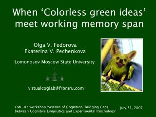 When 'Colorless green ideas' meet working memory span