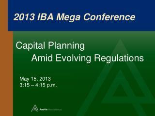 2013 IBA Mega Conference