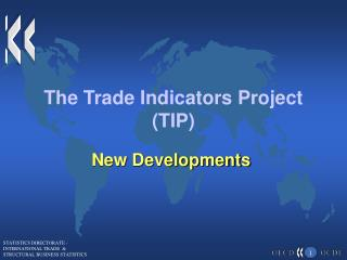 The Trade Indicators Project (TIP)