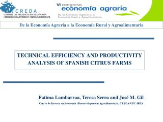 TECHNICAL EFFICIENCY AND PRODUCTIVITY ANALYSIS OF SPANISH CITRUS FARMS