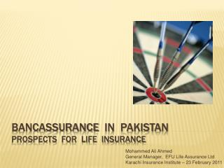 Bancassurance  in  Pakistan Prospects  for  life  insurance