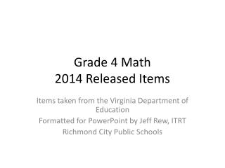 Grade 4 Math 2014 Released Items
