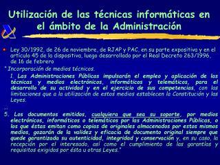 Utilización de las técnicas informáticas en el ámbito de la Administración