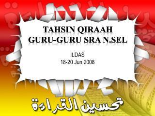 TAHSIN QIRAAh Guru-Guru SRA N.SEL