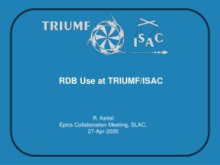 RDB Use at TRIUMF/ISAC