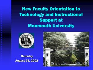 New Faculty Orientation to Technology and Instructional Support at  Monmouth University