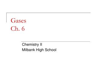 Gases Ch. 6