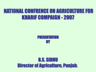 NATIONAL CONFRENCE ON AGRICULTURE FOR  KHARIF COMPAIGN - 2007