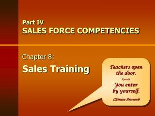 Part IV SALES FORCE COMPETENCIES