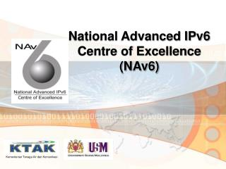 National Advanced IPv6  Centre of Excellence (NAv6)