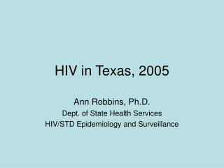 HIV in Texas, 2005