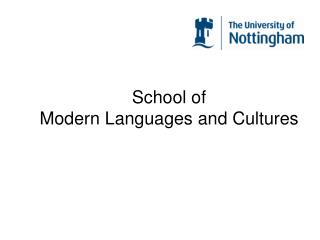School of Modern Languages and Cultures