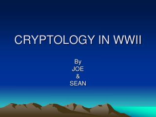 CRYPTOLOGY IN WWII