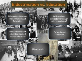 Indoctrination  vs.  Education
