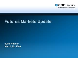 Futures Markets Update