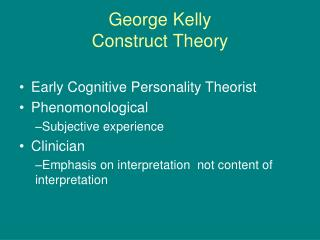George Kelly Construct Theory
