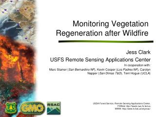 Monitoring Vegetation Regeneration after Wildfire