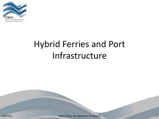 Hybrid Ferries and Port Infrastructure