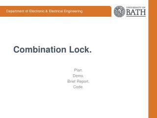 Combination Lock.