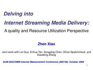 Internet Streaming Media Delivery: