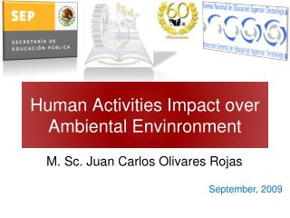 Human Activities Impact over Ambiental Envinronment