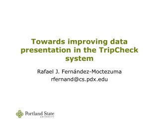 Towards improving data presentation in the TripCheck system