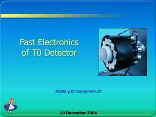 Fast Electronics of T0 Detector