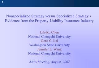 Lih-Ru Chen National Chengchi University Gene C. Lai Washington State University Jennifer L. Wang