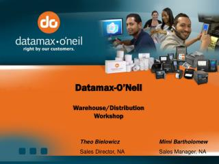 Datamax-O'Neil  Warehouse/Distribution  Workshop