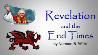 Revelation and the  End Times by Norman B. Willis
