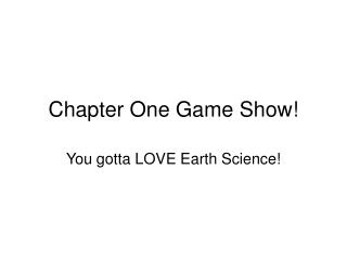 Chapter One Game Show!