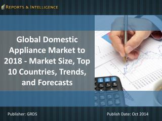 R&I: Top 10 Countries Domestic Appliance Market 2018