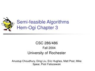Semi-feasible Algorithms  Hem-Ogi Chapter 3