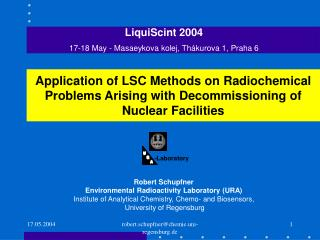 Robert Schupfner Environmental Radioactivity Laboratory (URA)