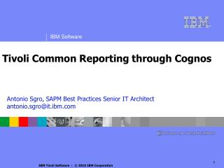 Tivoli Common Reporting through Cognos