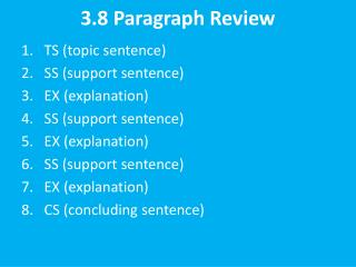 3.8 Paragraph Review