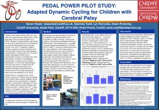 PEDAL POWER PILOT STUDY: Adapted Dynamic Cycling for Children with  Cerebral Palsy