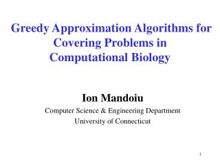 Greedy Approximation Algorithms for Covering Problems in Computational Biology