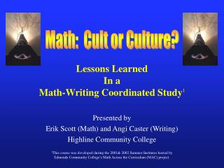 Lessons Learned In a Math-Writing Coordinated Study 1