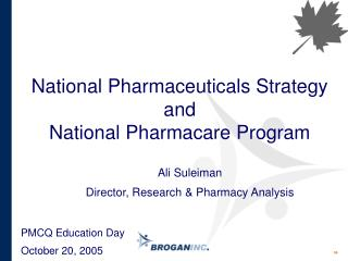 National Pharmaceuticals Strategy and National Pharmacare Program
