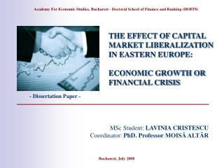 THE EFFECT OF CAPITAL MARKET LIBERALIZATION IN EASTERN EUROPE:  ECONOMIC GROWTH OR FINANCIAL CRISIS