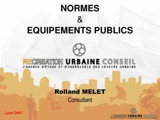 NORMES & EQUIPEMENTS PUBLICS