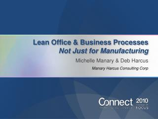 Lean Office & Business Processes Not Just for Manufacturing