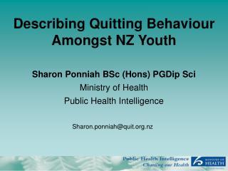 Describing Quitting Behaviour Amongst NZ Youth